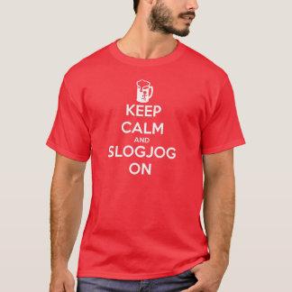 Keep Calm and SlogJog On T-Shirt
