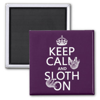 Keep Calm and Sloth On 2 Inch Square Magnet