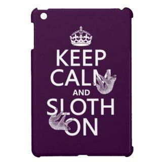 Keep Calm and Sloth On iPad Mini Case