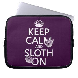Keep Calm and Sloth On Laptop Sleeve