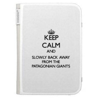 Keep calm and slowly back away from Patagonian Gia Kindle Covers