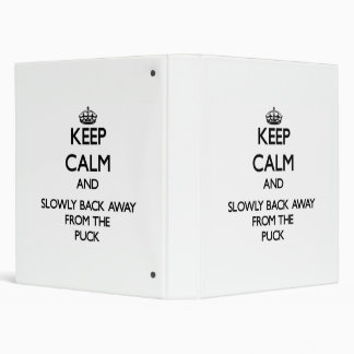 Keep calm and slowly back away from Puck Vinyl Binder
