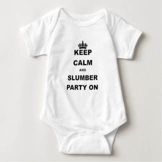 KEEP CALM AND SLUMBER PARTY ON.png Baby Bodysuit