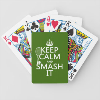 Keep Calm and Smash It (tennis)(any color) Bicycle Playing Cards