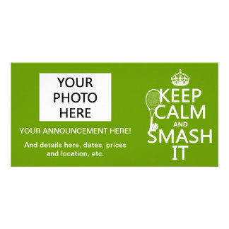 Keep Calm and Smash It (tennis)(any color) Card