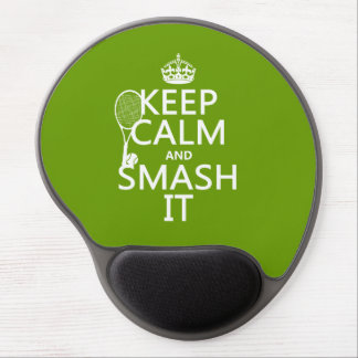Keep Calm and Smash It (tennis)(any color) Gel Mouse Pad