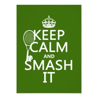 Keep Calm and Smash It (tennis)(any color) Announcements