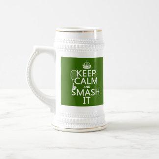 Keep Calm and Smash It (tennis)(any color) Mug
