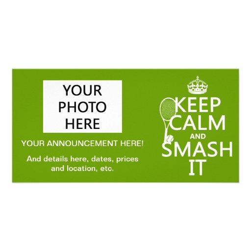 Keep Calm and Smash It (tennis)(any color) Custom Photo Card