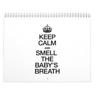 KEEP CALM AND SMELL THE BABY'S BREATH WALL CALENDAR