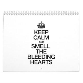 KEEP CALM AND SMELL THE BLEEDING HEARTS WALL CALENDAR