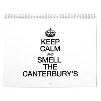 KEEP CALM AND SMELL THE CANTERBURY'S WALL CALENDAR