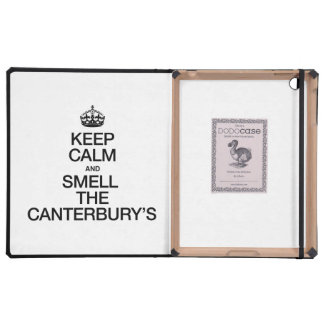 KEEP CALM AND SMELL THE CANTERBURY'S iPad COVER