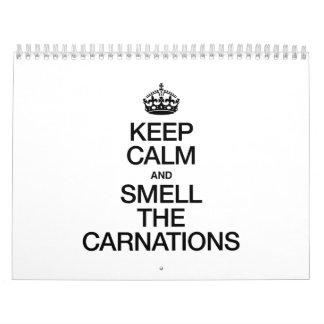 KEEP CALM AND SMELL THE CARNATIONS CALENDAR