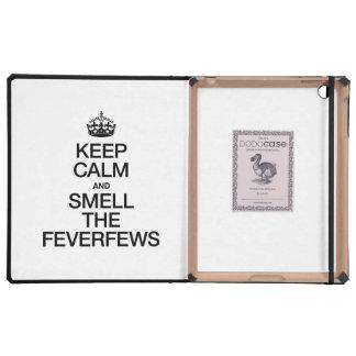 KEEP CALM AND SMELL THE FEVERFEWS iPad FOLIO CASE