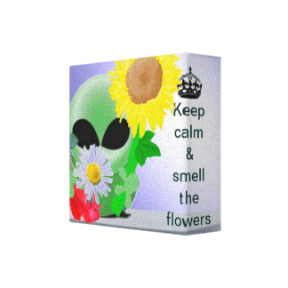 Keep calm and smell the flowers canvas prints