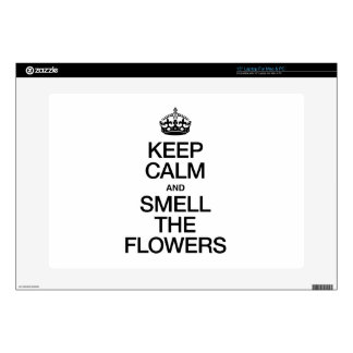 """KEEP CALM AND SMELL THE FLOWERS SKIN FOR 15"""" LAPTOP"""