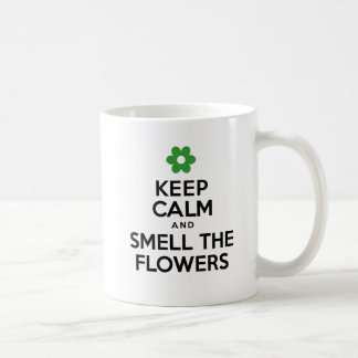 Keep Calm And Smell The Flowers Spring Mug