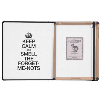 KEEP CALM AND SMELL THE FORGET ME NOTS iPad CASE