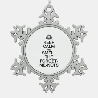 KEEP CALM AND SMELL THE FORGET ME NOTS ORNAMENTS