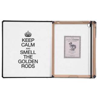 KEEP CALM AND SMELL THE GOLDEN RODS iPad FOLIO CASES