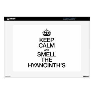 KEEP CALM AND SMELL THE HYANCINTH'S SKIN FOR LAPTOP