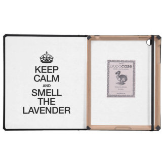KEEP CALM AND SMELL THE LAVENDER iPad FOLIO CASES
