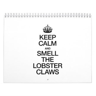 KEEP CALM AND SMELL THE LOBSTER CLAWS WALL CALENDAR