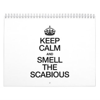 KEEP CALM AND SMELL THE SCABIOUS WALL CALENDARS