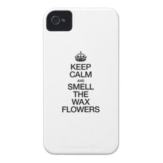 KEEP CALM AND SMELL THE WAX FLOWERS iPhone 4 CASE