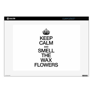 KEEP CALM AND SMELL THE WAX FLOWERS LAPTOP SKIN