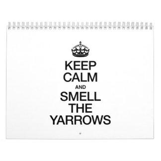 KEEP CALM AND SMELL THE YARROWS CALENDAR