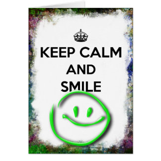 Keep Calm and Smile Grunge Border with Green Smile Card