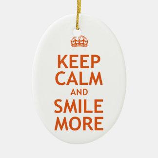 Keep Calm and Smile More Ceramic Ornament