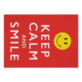 Keep Calm and Smile, Smiley Face Poster