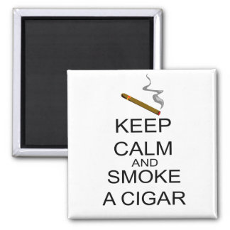 Keep Calm And Smoke A Cigar 2 Inch Square Magnet