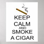 Keep Calm And Smoke A Cigar Poster