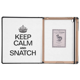 KEEP CALM AND SNATCH CASE FOR iPad