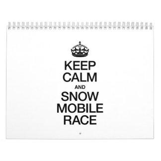 KEEP CALM AND SNOWMOBILE RACE CALENDAR