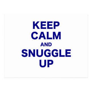 Keep Calm and Snuggle Up Postcard
