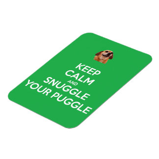 Keep Calm and Snuggle Your Puggle MAGNET - Green
