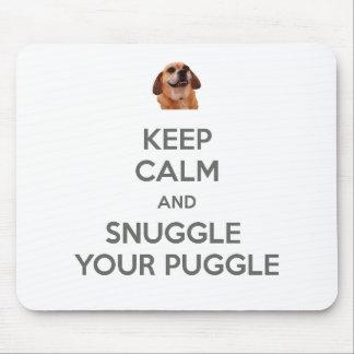 Keep Calm and Snuggle Your Puggle MOUSEPAD