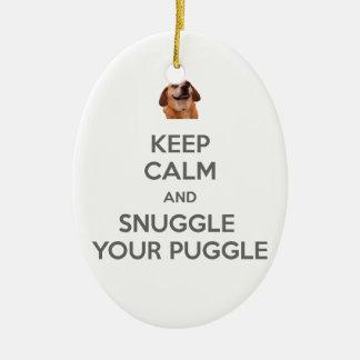 Keep Calm and Snuggle Your Puggle ORNAMENT