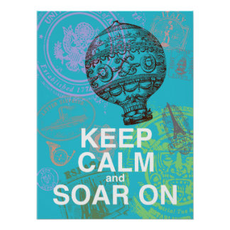 Keep Calm and Soar On fun art poster
