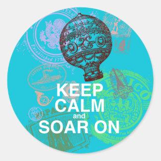 Keep Calm and Soar On fun art print Classic Round Sticker
