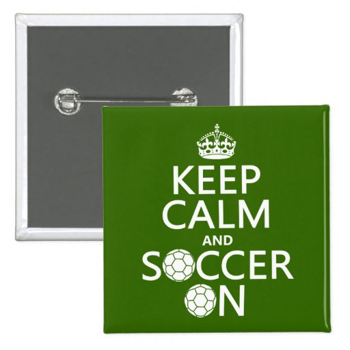 Keep Calm and Soccer On Button