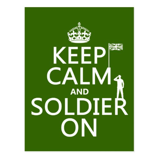Keep Calm and Soldier On (UK flag)(any color) Postcard