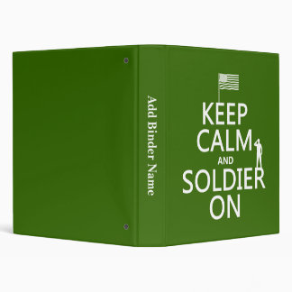 Keep Calm and Soldier On (US flag) (any color) Binder