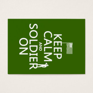 Keep Calm and Soldier On (US flag) (any color) Business Card