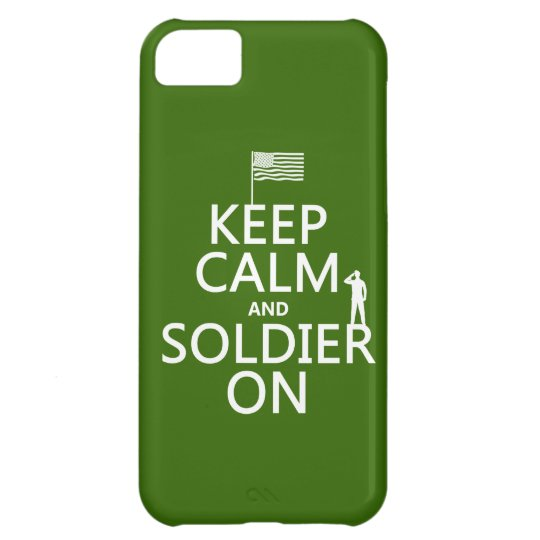 Keep Calm and Soldier On (US flag) (any color) iPhone 5C Cover